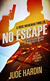 No Escape: The Reacher Experiment Book 3 (The Jack Reacher Experiment)