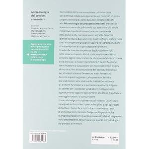 Microbiologia dei prodotti alimentari. Microrganismi, controllo delle fermentazioni, indicatori di qualità, igiene degl