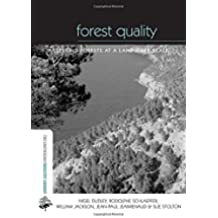 Forest Quality: Assessing Forests at a Landscape Scale (The Earthscan Forest Library)