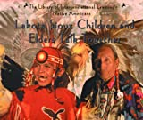 Lakota Sioux Children and Elders Talk Together
