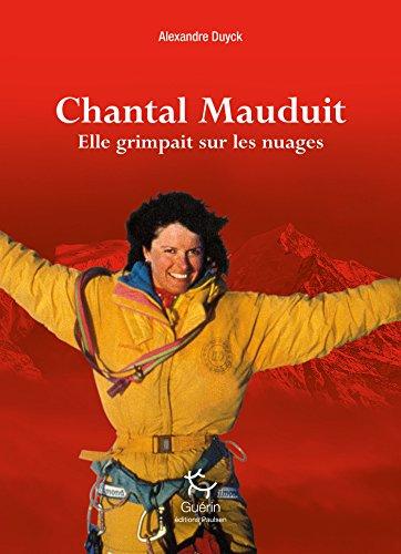 Chantal Mauduit - Elle grimpait sur les nuages