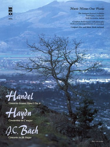 Handel/Haydn/J.C. Bach: 3 Piano Concerti [With CD (Audio)]: 0 (Music Minus One (Numbered))