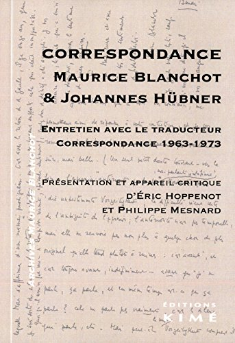 Maurice Blanchot - Johannes Hbner : Correspondance