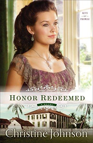Honor Redeemed (Keys of Promise Book #2): A Novel (English Edition) Key-mate Light