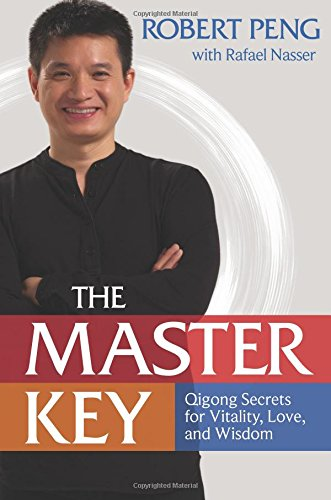 Master Key: The Qigong Way to Unlock Your Hidden Power