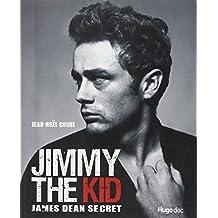 Jimmy the Kid : James Dean secret