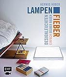 Lampenfieber: Designleuchten einfach selber bauen