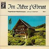 TOGGENBURGER HALSZITHERGRUPPE Leitung: A. Edelmann / Im Acker z´Ebnat / Vol. 1 / EMI # 3 E 016 – 33 520 / Bildhülle