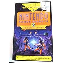 Nintendo Games Secrets, Volume 2 (Secrets of the Games Series)