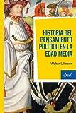 Historia del pensamiento político en la Edad Media (Ariel Historia)