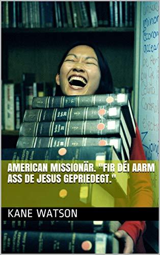 AMERICAN Missionär.