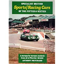 Specialist British Sports/racing Cars of the Fifties and Sixties