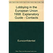 Lobbying in the European Union: The White Book