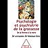 Psychologie et psychiatrie de la grossesse: De la femme à la mère