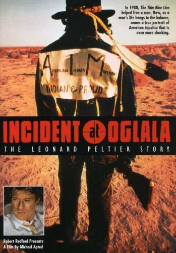 Incident at Oglala - The Leonard Peltier Story by Robert Redford