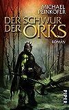 Der Schwur der Orks: Roman (Orks 2)