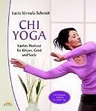 Chi Yoga: Sanftes Workout für Körper, Geist und Seele