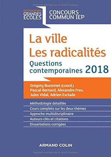 La ville, les radicalits - Questions contemporaines IEP 2018