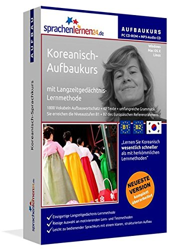 Koreanisch-Aufbaukurs: Lernstufen B1+B2. Lernsoftware auf CD-ROM + MP3-Audio-CD für Windows/Linux/Mac OS X. Fließend Koreanisch lernen für Fortgeschrittene mit Langzeitgedächtnis-Lernmethode