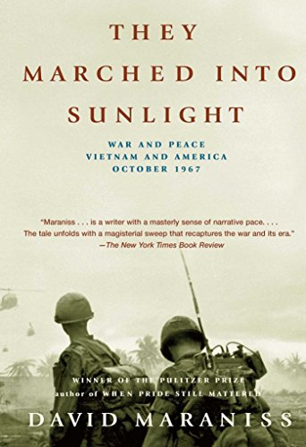 they-marched-into-sunlight-war-and-peace-vietnam-and-america-october-1967-english-edition