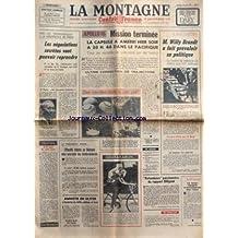 MONTAGNE (LA) [No 17362] du 28/04/1972 - APOLLO 16 / MISSION TERMINEE - LES NEGOCIATIONS SECRETES VONT POUVOIR REPRENDRE / LE DUC THO - KISSINGER - PORTER - WILLY BRANT A FAIT PREVALOIR SA POLITIQUE - DEFAITE DE BARZEL - RETOMBEES PASSIONNEES DU RAPPORT DILIGENT - NIXON ET LES EFFECTIFS AU VIETNAM - AMNISTIE EN ULSTER