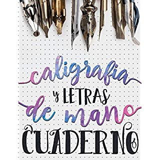 Caligrafia y Letras de Mano: Cuaderno (Serie de Artesania)