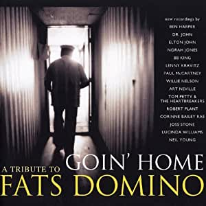 Goin' Home : A Tribute To Fats Domino