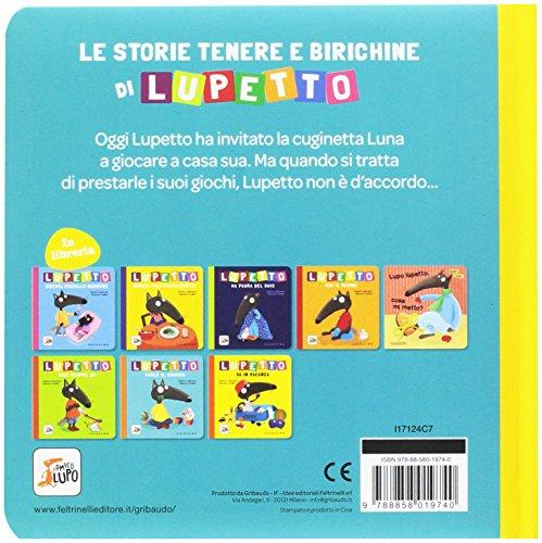 scaricare ebook gratis Lupetto non vuole condividere. Amico lupo. Ediz. a colori PDF Epub