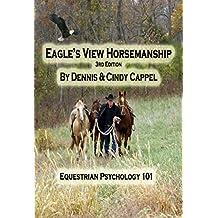 Eagle's View Horsemanship: Equestrian Psychology 101 (English Edition)