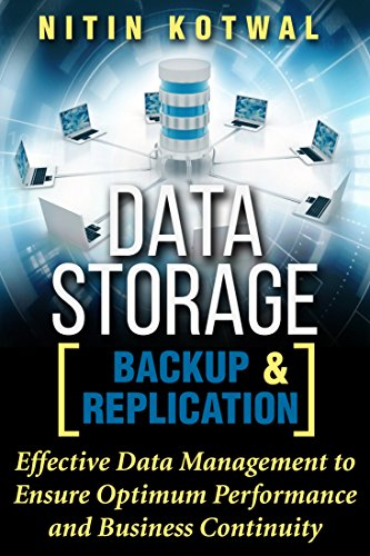 Remote Storage (Data Storage Backup and Replication: Effective Data Management to Ensure Optimum Performance and Business Continuity (English Edition))