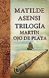 Image de Trilogía Martín Ojo de Plata