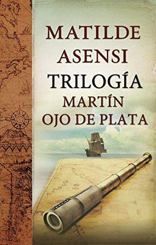 Trilogía Martín Ojo de Plata PDF