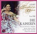 Leo Fall - Die Kaiserin (Gesamtaufnahme)