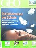 GEO Magazin 2004, Nr. 08 ; Die Geheimnisse des Schlafes (Patagonien ; Sand ; Tschad ; Dresden) - Gruner + Jahr