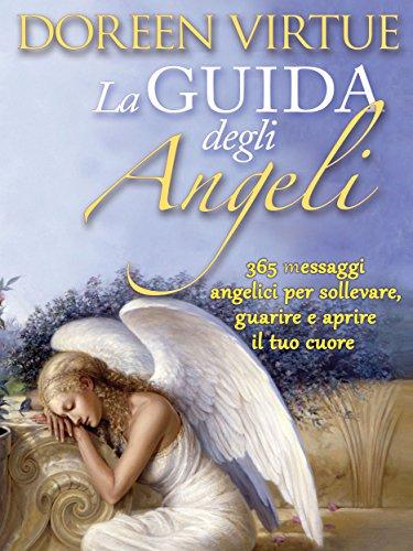 Messaggi E Preghiere Dagli Angeli Italian Edition On Hulu