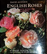 David Austin's English Roses: Glorious New Roses for American Gardens by David Austin (1993-10-01)