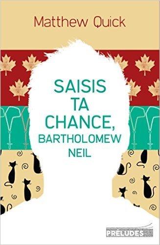 Saisis Ta Chance Bartholomew Neil [Pdf/ePub] eBook