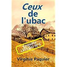 Ceux de l'ubac (Enquêtes Leclou t. 5)