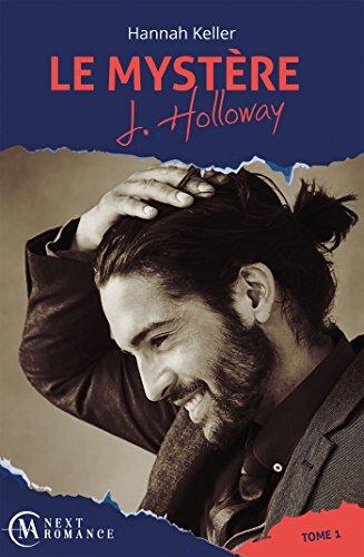 Le Mystère J. Holloway - tome 1 par [Keller, Hannah]