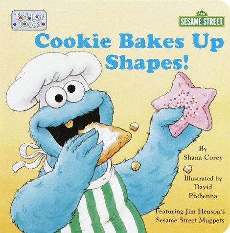 Cookie Bakes Up Shapes (Toddler Board Book) by Street Sesame (2000-01-05) (Sesame Street 5 Cookie)