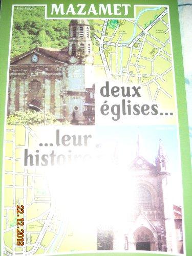 Mazamet, deux églises, leur histoire