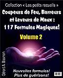 """Coupeurs de Feu, Barreurs et Leveurs de Maux (Collection """"Les petits recueils"""" t. 2)"""