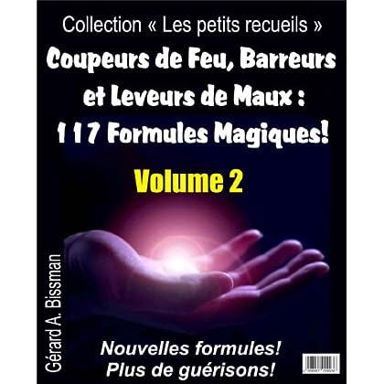 Coupeurs de Feu, Barreurs et Leveurs de Maux (Collection 'Les petits recueils' t. 2)
