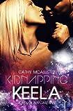 Kidnapping Keela (Deutsche Ausgabe) (Lords of Arr'Carthian 1)