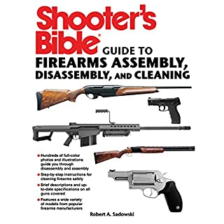 Shooter's Bible Guide to Firearms Assembly, Disassembly, and Cleaning (English Edition)