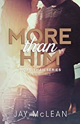 More Than Him (2015) (More Than Series) (Volume 3) by Jay McLean (2014-01-27)