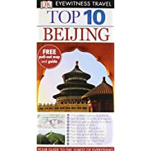 By Andrew Humphreys DK Eyewitness Top 10 Travel Guide: Beijing [Paperback]
