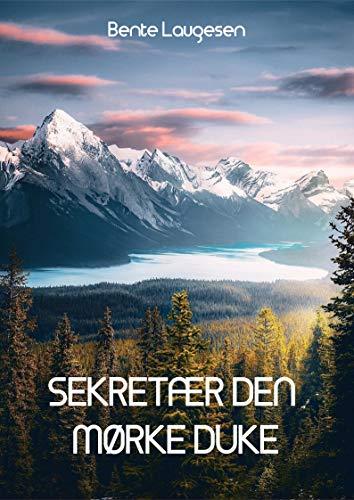 Sekretær den mørke Duke (Danish Edition) por Bente    Laugesen