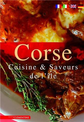 Corse : Cuisine & saveurs de l'île