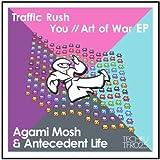 Traffic Rush / You / Art of War EP